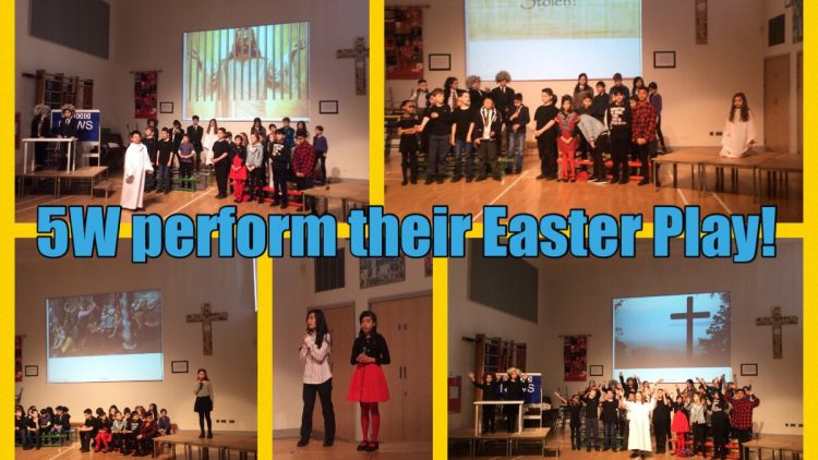 5W's Easter Play!