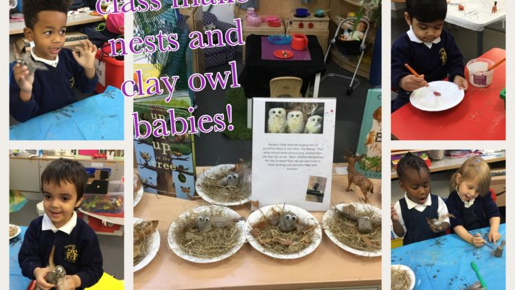 Nursery Class make birds nests and clay owls!